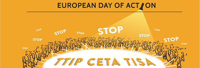 TTIP CETA TISA - European Day of Action